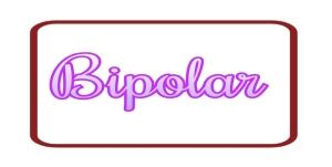 Bipolar, Bipolar Label